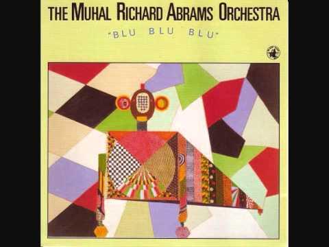 Muhal Richard Abrams - Blu Blu Blu