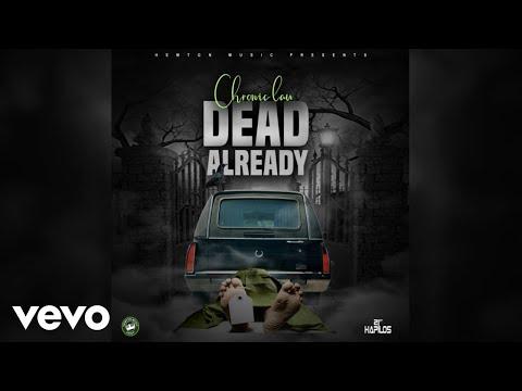 Chronic Law - Dead Already (Official Audio)