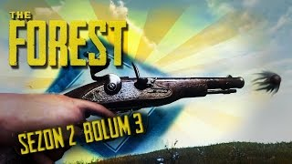 THE FOREST SEZON 2 - Boom! Headshot! | Bölüm 3