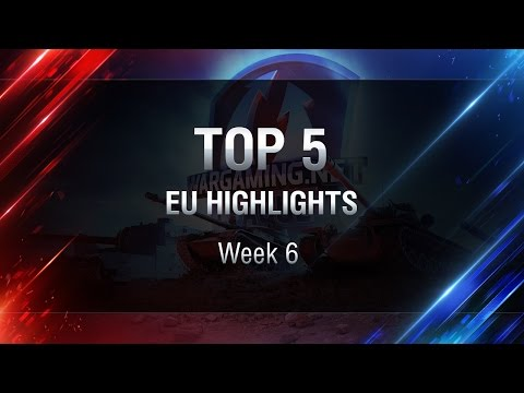 World of Tanks - WGL - TOP 5 EU Highlights Week 6