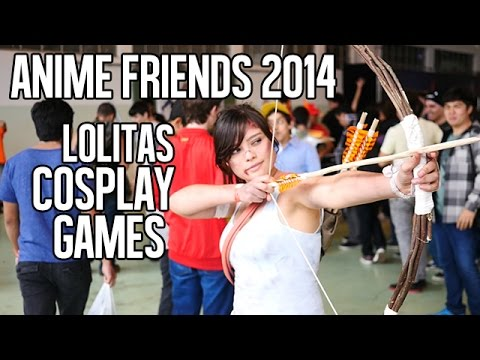 ANIME FRIENDS 2014 - LOLITAS, COSPLAY E GAMES