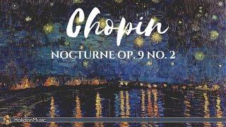 Chopin Nocturne Op 9 No 2 Classical Piano Music