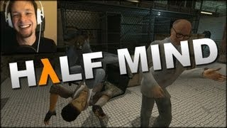 Let's Play Half-Mind   THE HEADCRAB LORD COMMANDS YOU TO WATCH!   Half-Life 2 Mod