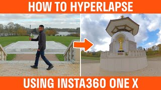 How To Hyperlapse With The Insta360 One X