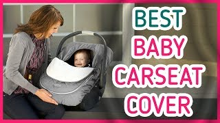 Best Baby Car Seat Cover 2017 & 2018 - Baby Car Seat Cover!