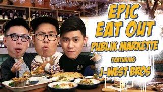 Epic Eat Out #16: Mukbang with JWestBros di Publik Markette | PUTRA SIGAR