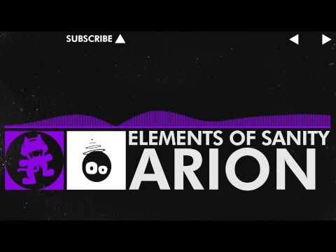 [Dubstep] - Arion - Elements of Sanity [Monstercat Release]