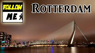 Follow Me! | Rotterdam/Hollanda