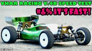 VKAR RACING V.4B Brushless Buggy - Part 2 Speed Test - WOW!