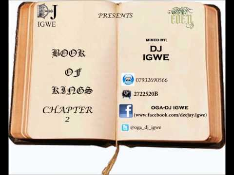 Book Of Kings Chapter 2 The Afrobeats Mix By Dj Igwe video