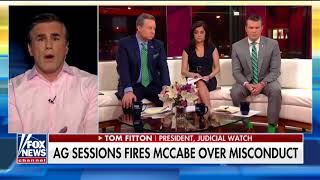 Tom Fitton  Firing of McCabe is just the beginning