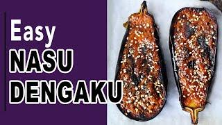 How to Make Nasu Dengaku (Broiled Eggplant With Miso Glaze)