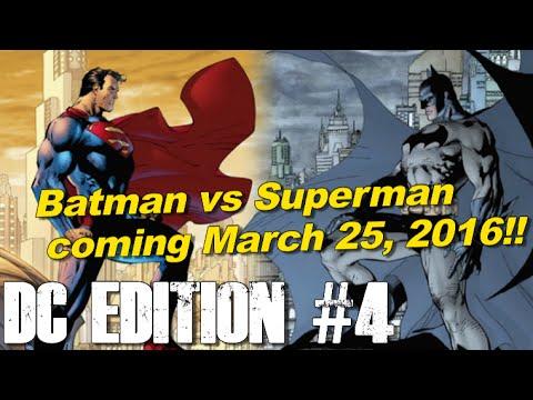 Batman v Superman coming 2 months earlier!! - [DC Edition #4]