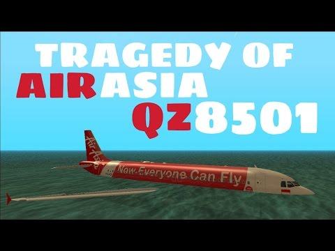 Tragedy of AirAsia QZ8501 - GTA San Andreas