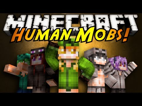 Minecraft Mod Showcase : HUMAN MOBS!