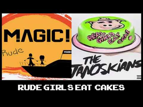 DJ Rider6 - Rude Girls Eat Cakes (ft. MAGIC! & The Janoskians)