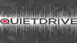 Watch Quietdrive It Says A Lot video
