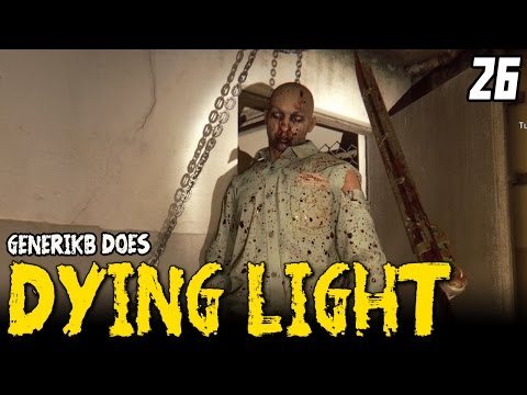 DYING LIGHT Gameplay EP 26 -