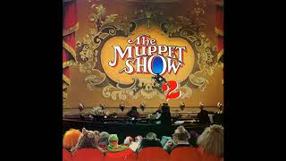 The Muppet Show 2 Album (1978) [2018 Remastered]