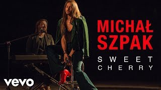Michal Szpak - Sweet Cherry (Live) | Vevo Official Performance