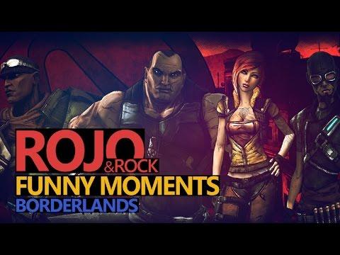 Funny Moments #30: Borderlands - Rock & Rojo & Urhara