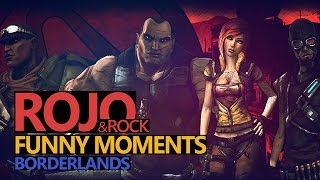 Funny Moments #30: Borderlands - Rock & Rojo & Urhara