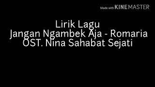 Lirik Lagu Ost Nina Sahabat sejati