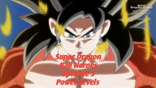 Super Dragon Ball Heroes Episode 5 Power Levels