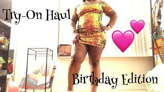 Try-On Haul Birthday Edition ( Fashion Nova, American Apparel, Forever 21, Ariane Queen)
