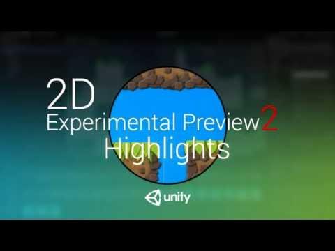 Новые возможности Unity 2D Experimental Preview 2