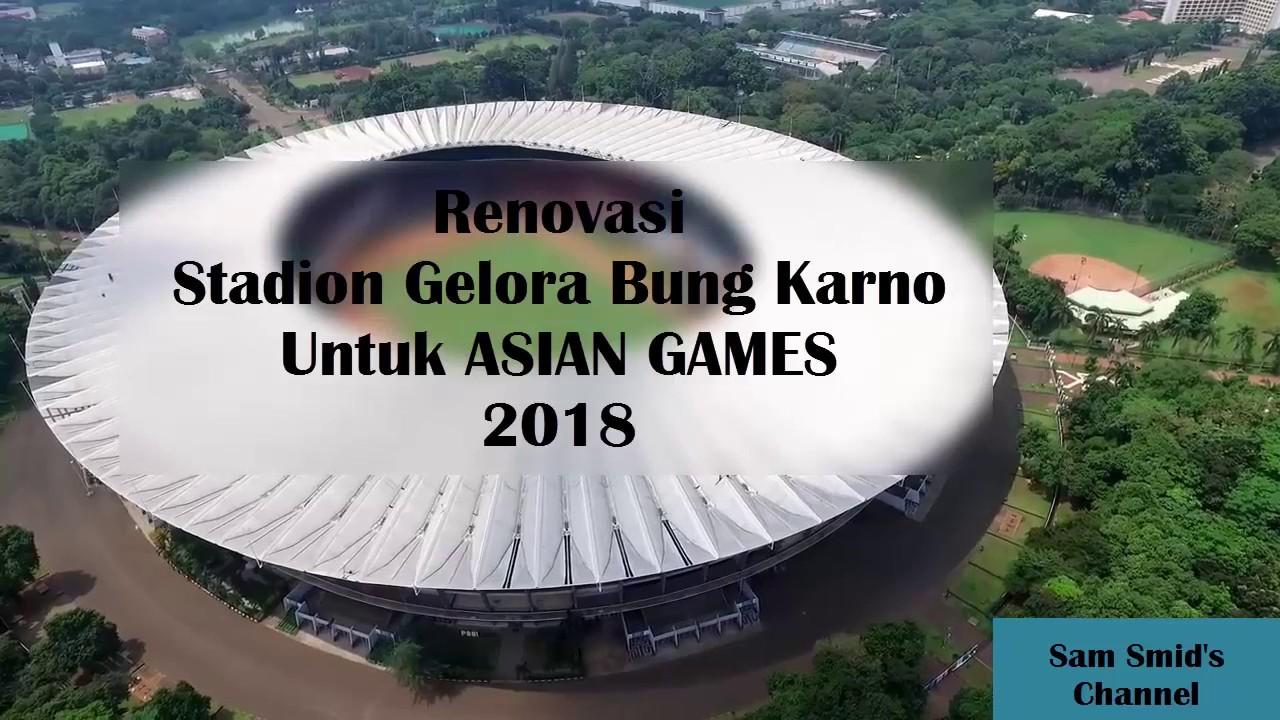 Stadion Untuk Asian Games 2018