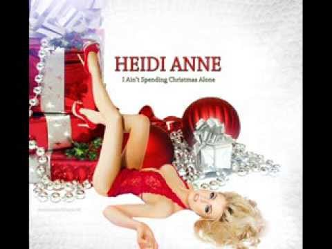 Heidi Anne - I Ain't Spending Christmas Alone - R&B - Audio - Christmas Song Music