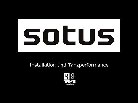 """""""SOTUS"""" Installation und Tanzperformance / 48 Stunden Neukölln / Berlin 2016"""
