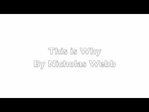 This is Why by Nicholas Webb