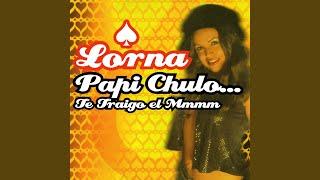 Papi Chulo Te Traigo El Mmmm Original