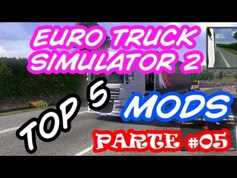 Top 5 MODs para Euro Truck Simulator 2 - Parte V