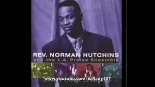 "Norman Hutchins ""You Were There"""