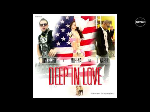 Tom Boxer feat Morena ft. J Warner - Deep In Love(Club Edit)