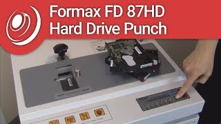 Formax FD 87HD Hard Drive Punch