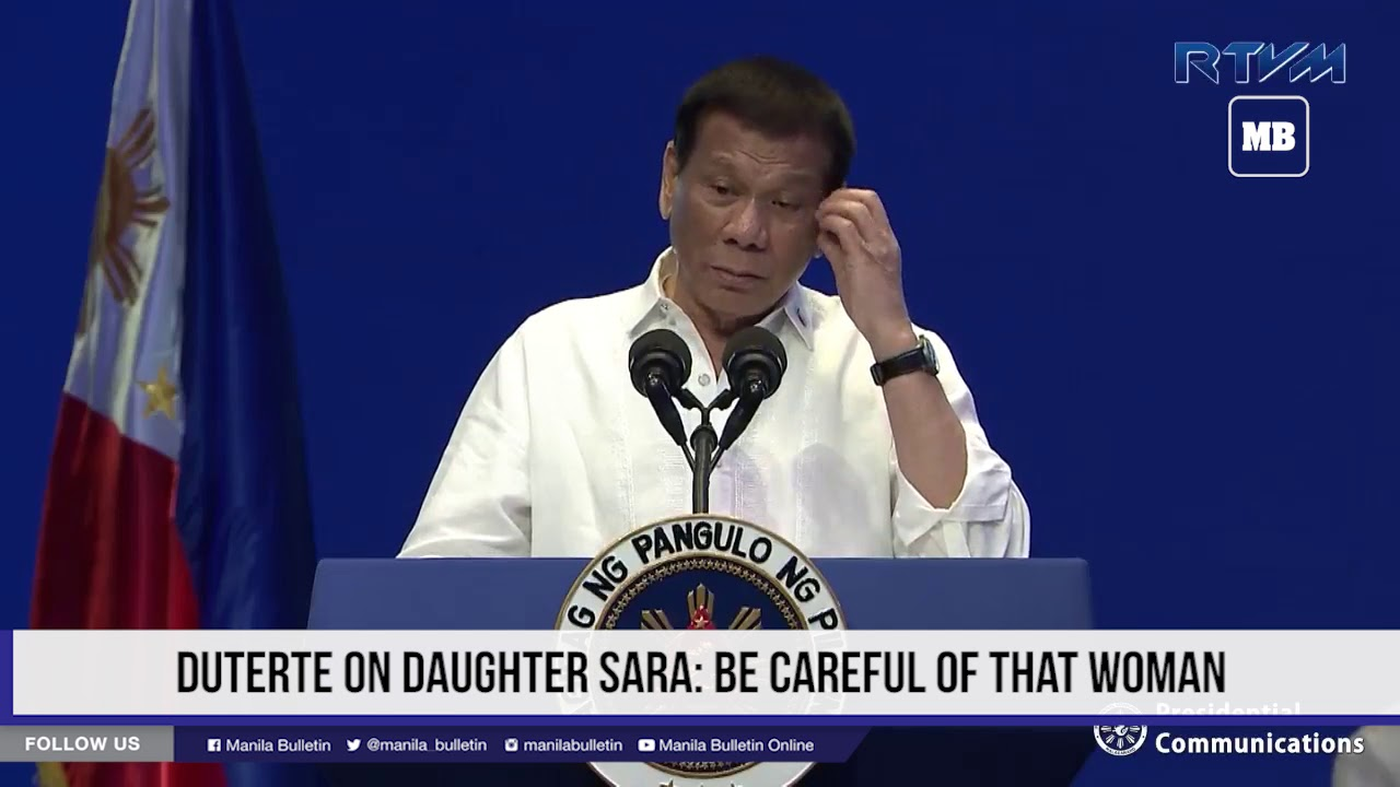 Duterte on daughter Sara: Be careful of that woman