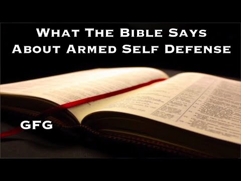 What The Bible Says About Armed Self Defense