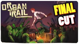 Organ Trail Complete  - Can We Survive The Zombie Apocalypse? | Organ Trail Gameplay