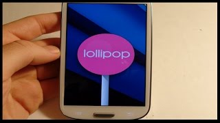 How to Get Android 5.0 Lollipop on your Samsung Galaxy S3 Now!