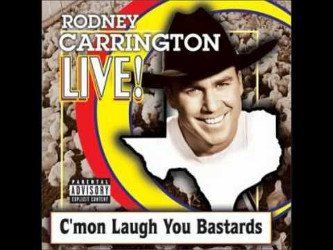 Rodney Carrington - Ugly Women