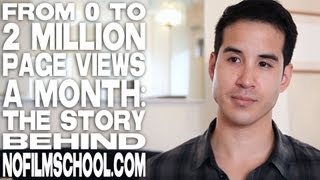From 0 To 2 Million Page Views A Month: The Story Behind NoFilmSchool com by Ryan Koo