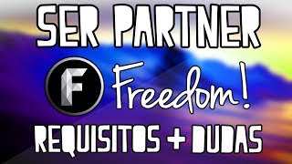 Ser Partner De Freedom! La Mejor Network De Youtube - Requisitos, Beneficios y Dudas - 2017