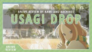 Alex's Full Anime Reviews: Usagi Drop (w/Anime Archived)