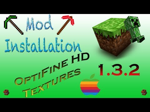  OptiFine Minecraft Mac (HD Texture Packs)  (1.3.2) Review/ Installation Tutorial