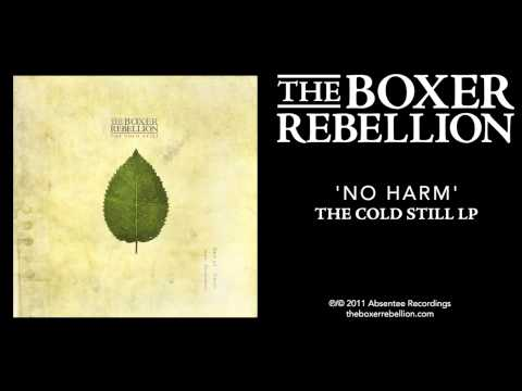 The Boxer Rebellion - No Harm