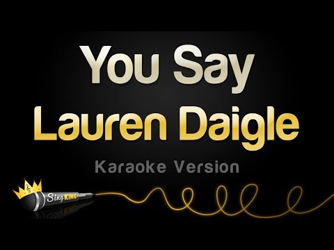 Download Lagu  Lauren Daigle - You Say Karaoke Version Mp3 Free